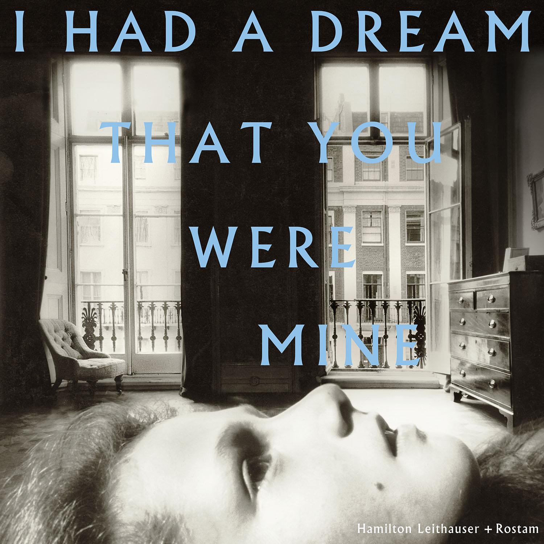 "Hamilton Leithauser + Rostam ""I had a dream that you were mine"""