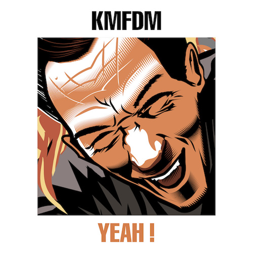 """KMFDM """"YEAH !"""" [EP]"""