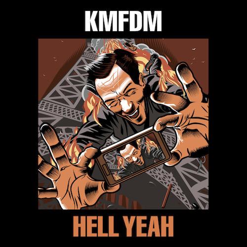 "KMFDM ""HELL YEAH"""