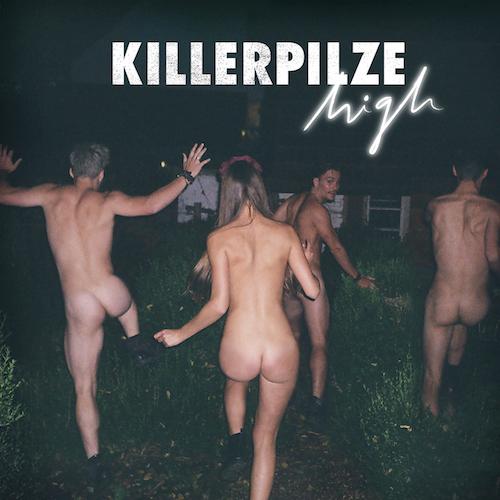 "KILLERPILZE ""HIGH"""