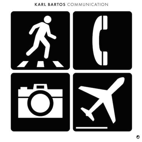 "KARL BARTOS""Communication"""