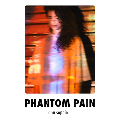 "ANN SOPHIE ""Phantom Pain"" (Single) VÖ: 06.11.20"