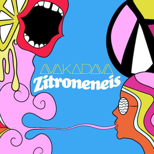 """AVAKADAVA """"Zitroneneis"""" (Single) VÖ: 15.07.21"""
