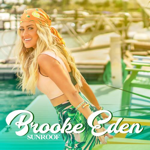 "BROOKE EDEN ""Sunroof"" Single VÖ: 05.03.21"