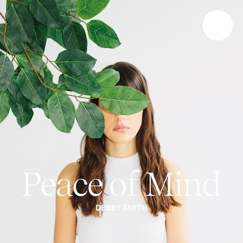 "DEBBY SMITH ""Peace of Mind"" (EP)"