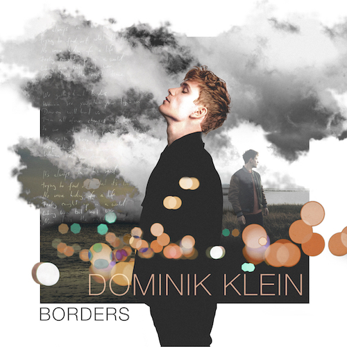 "DOMINIK KLEIN ""Borders"" (Single) VÖ: 29.01.21"