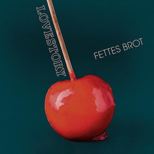 """FETTES BROT """"Lovestory"""" (Album)"""