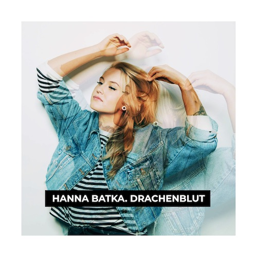 "HANNA BAKTA ""Drachenblut"" Single"