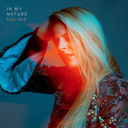 "KALINA ""In My Nature"" (Single) VÖ: 16.04.21"