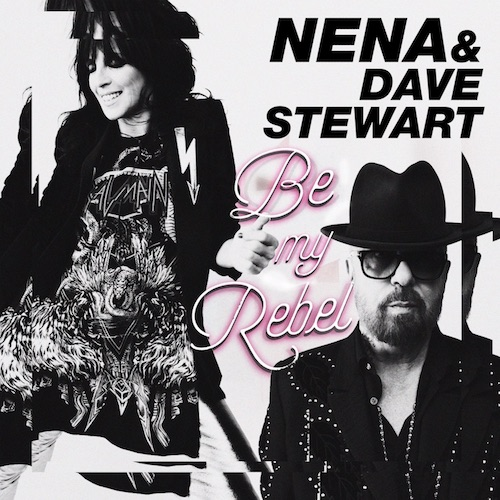 "Nena & Dave Stewart ""Be My Rebel"""