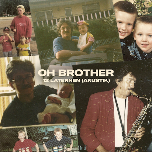 "OH BROTHER ""12 Laternen"" (Akustik) Single VÖ: 27.11.20"