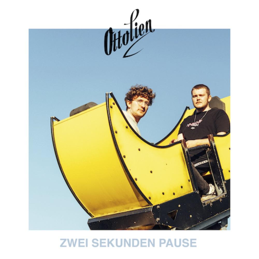 """OTTOLIEN """"Zwei Sekunden Pause"""" (EP) VÖ: 30.04.21"""