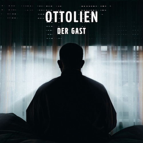 "OTTOLIEN ""Der Gast"" (Single) VÖ: 30.10.20"
