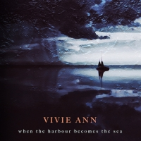 VIVIE_ANN_AlbumCover_When_The_Harbour_Becomes_The_Sea_500